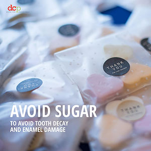 Dental Care Professionals says avoid sugar