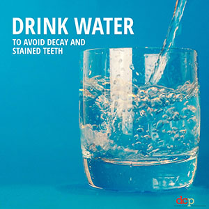 Dental Care Professionals says drink water