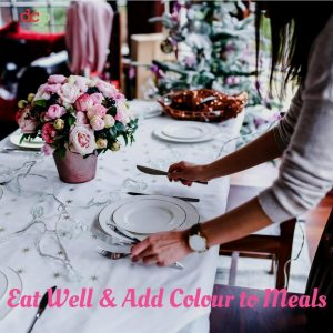 Festive Season Dental Tip 2 - Eat Well and Add Colour to Your Christmas Meals
