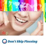 World Oral Health Day message from Dental Care Professionals - Don't skip flossing